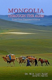 Cover of: Mongolia Through the Ages | Mohammad Akram Lari Azad