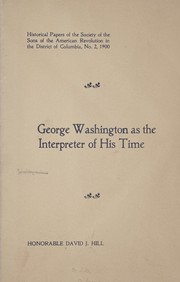 Cover of: George Washington as the interpreter of his time