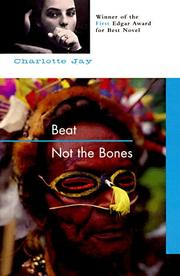 Cover of: Beat not the bones | Charlotte Jay