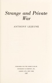 Cover of: Strange and private war