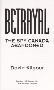 Betrayal by David Kilgour