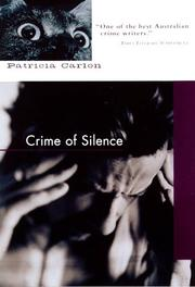 Cover of: Crime of silence | Carlon, Patricia