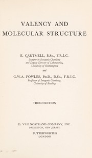 Valency and molecular structure by E. Cartmell