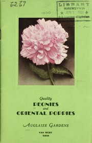 Cover of: Quality peonies and oriental poppies | Auglaize Gardens