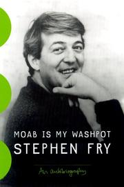 Cover of: Moab is my washpot | Stephen Fry