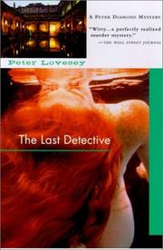 Cover of: The last detective | Peter Lovesey
