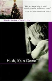 Cover of: Hush, it's a game