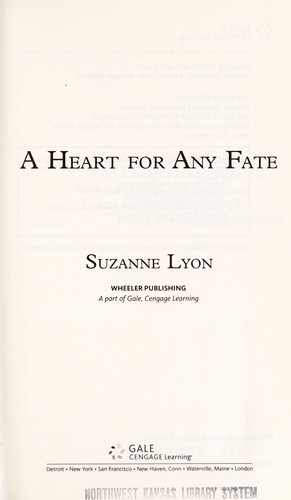 A heart for any fate by Suzanne Lyon
