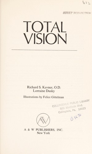 Total Vision by Richard Kavner