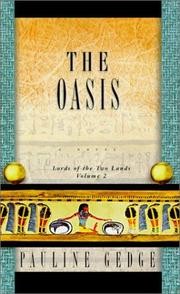 The oasis by Pauline Gedge