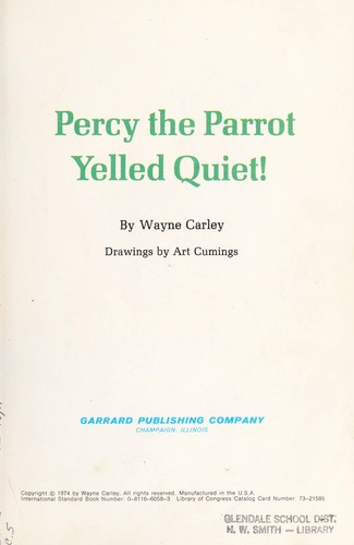 Percy the parrot yelled quiet! by Wayne Carley