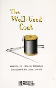 Cover of: The well-used coat | Eleanor Szlachta