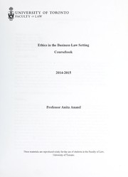 Cover of: Ethics in the business law setting | Anita Anand