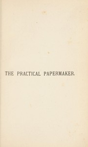 Cover of: The practical papermaker