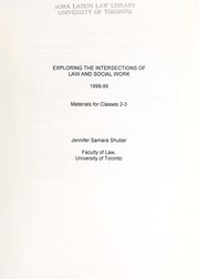 Cover of: Exploring the intersections of law and social work | Jennifer Samara Shuber
