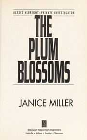 Cover of: The plum blossoms | J. M. T. Miller