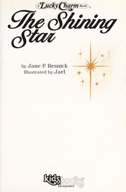 Cover of: The shining star | Jane Parker Resnick