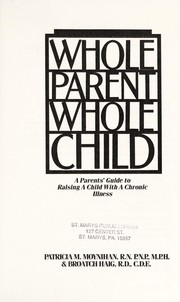 Cover of: Whole Parent Whole Child | Patricia M. Moynihan