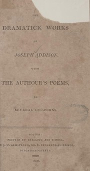 Cover of: The dramatick works of Joseph Addison