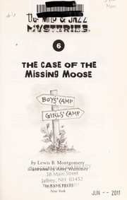 Cover of: The case of the missing moose