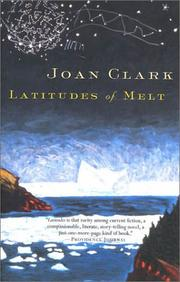 Cover of: Latitudes of Melt | Joan Clark