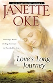 Cover of: Love's Long Journey (Love Comes Softly Series #3) | Janette Oke