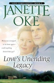 Cover of: Love's unending legacy | Janette Oke