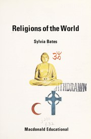 Cover of: Religions of the world | Sylvia Bates