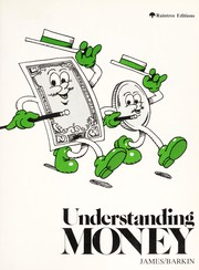 Cover of: Understanding money | Elizabeth James
