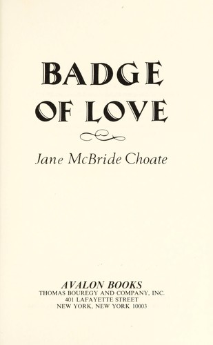 Badge of Love (Avalon Career Romances) by Jane McBride Choate