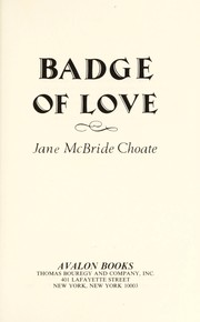 Cover of: Badge of Love (Avalon Career Romances) | Jane McBride Choate