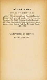 Cover of: The limitations of science. | J. W. N. Sullivan