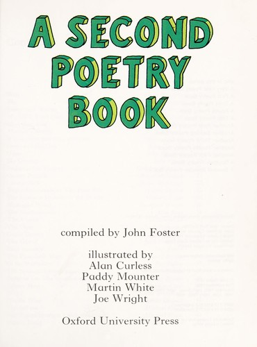 A Second poetry book by compiled by John Foster ; illustrated by Alan Curless . . . [et al.]