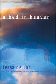 Cover of: A Bed in Heaven | Tessa De Loo