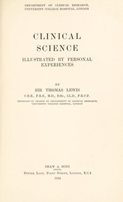 Cover of: Clinical science | Lewis, Thomas Sir