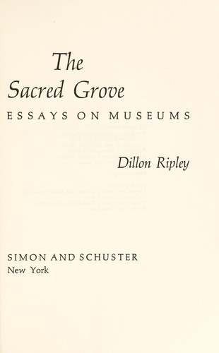 The sacred grove by Sidney Dillon Ripley