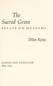 Cover of: The sacred grove | Sidney Dillon Ripley