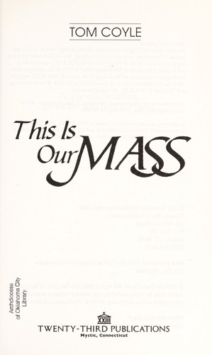 This is our Mass by Tom Coyle