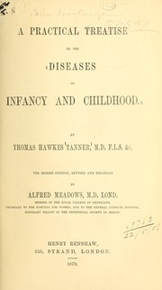 Cover of: A practical treatise on the diseases of infancy and childhood