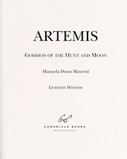 Cover of: Artemis--goddess of the hunt and moon