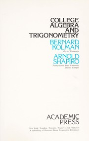 Cover of: College algebra and trigonometry | Bernard Kolman