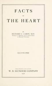 Cover of: Facts on the heart | Richard C. Cabot
