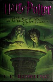 Cover of: Harry Potter and the Half-Blood Prince | J. K. Rowling