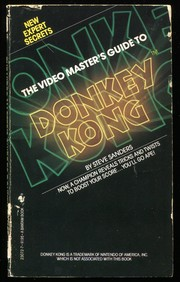 The Video Master's Guide to Donkey Kong by Steve Sanders