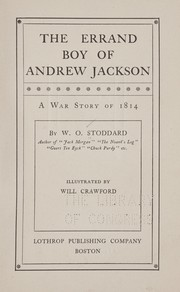 Cover of: The errand boy of Andrew Jackson