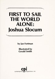 Cover of: First to sail the world alone, Joshua Slocum | Janis L. Fortman