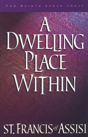 Cover of: A Dwelling Place Within