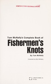 Cover of: Tom McNally's Complete book of fishermen's knots