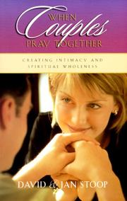 Cover of: When couples pray together | Jan Stoop