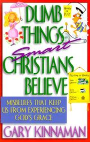 Cover of: Dumb things smart Christians believe